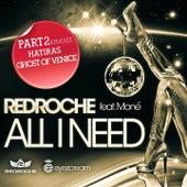 All I Need Part 2 di Redroche