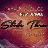 Slide Thru - Single von Rayven Justice