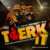 Twerk It (feat. Tee Flii) von Cali Swag District
