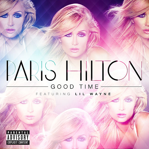 Good Time by Paris Hilton