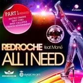 All I Need Part 1 di Redroche