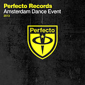 Perfecto Records - Amsterdam Dance Event 2013 von Various Artists
