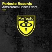 Perfecto Records - Amsterdam Dance Event 2013 de Various Artists