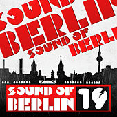 Sound of Berlin, Vol. 19 de Various Artists