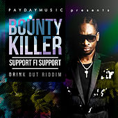 Support Fi Support - Single by Bounty Killer