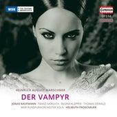 Marschner: Der Vampyr by Markus Marquardt
