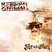 Fire & Glory by Kardinal Offishall