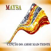 Canção Do Amor Mais Triste von Maysa