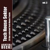 Tech House Sektor, Vol. 3 de Various Artists