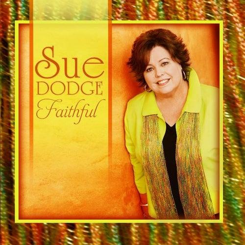 Faithful by Sue Dodge