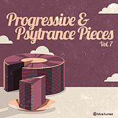 Progressive & Psy Trance Pieces Vol.7 de Various Artists