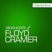 Highlights of Floyd Cramer by Floyd Cramer