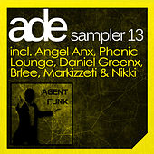 Agent Funk ADE Sampler 2013 by Various Artists