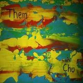 Them by C.H.U