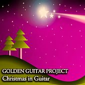 Christmas in Guitar - Melodies for Christmas Moments de Golden Guitar Project