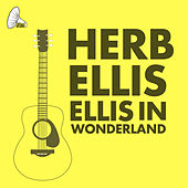 Ellis In Wonderland von Herb Ellis