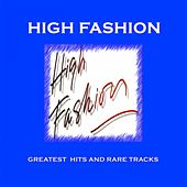 Greatest Hits and Rare Tracks by High Fashion