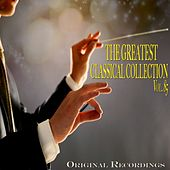 The Greatest Classical Collection Vol. 85 by Various Artists