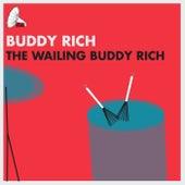 The Wailing Buddy Rich de Buddy Rich