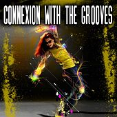 Connexion With the Groove de Various Artists