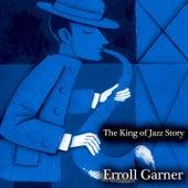 The King of Jazz Story - All Original Recordings - Remastered de Erroll Garner