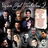 Uzun Yol Türküleri, Vol. 2 by Various Artists