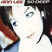 So Deep de Ann Lee