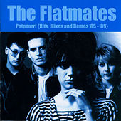 Potpourri: Hits, Mixes and Demos '85-'74 by Flatmates