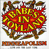 Minneapolism de Babes in Toyland