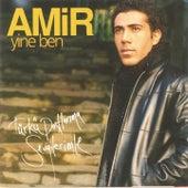 Yine Ben de Amir