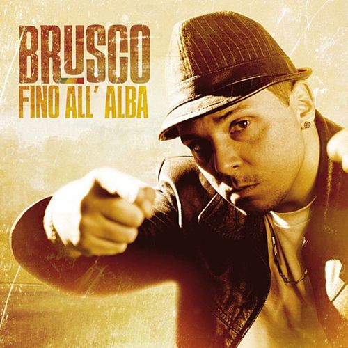 Fino All'alba (Itunes Version) di Brusco