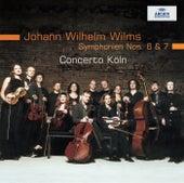 Wilms: Symphonies Nos. 6 & 7 by Concerto Köln