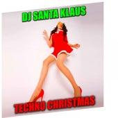 Techno Christmas by Dj Santa Klaus
