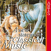 A new Statement in Classical Music by Various Artists