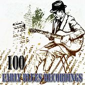 100 Early Blues Recordings - Remastered by Various Artists