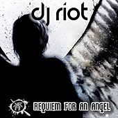 Requiem For An Angel - Single de DJ Riot