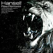 Raw Remixes de Hansel