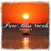 Pure Bliss Vocals Volume 4 - EP by Various Artists
