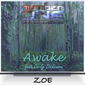 Zoe (feat. Carly Dickenson) by Awake