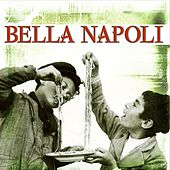 Bella Napoli by Various Artists