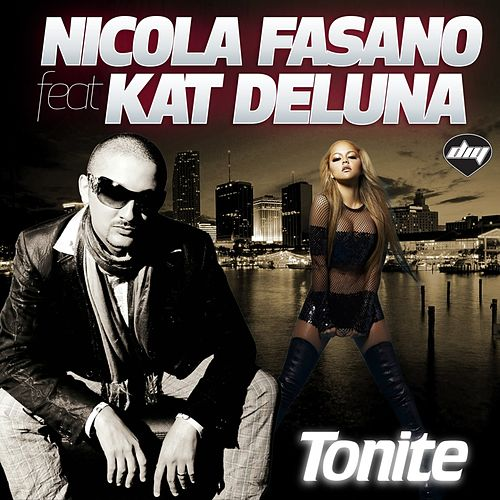 Tonite by Nicola Fasano
