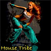 House Tribe by Various Artists