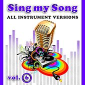 Sing My Song Vol 6 by SoundsGood