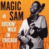 Rockin' Wild In Chicago by Magic Sam