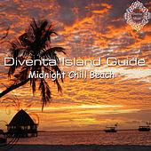 Diventa Island Guide (Midnight Chill Beach) by Various Artists