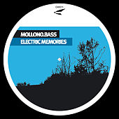 Electric Memories by Mollono Bass