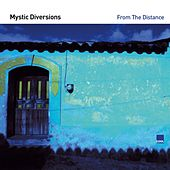 From the Distance by Mystic Diversions