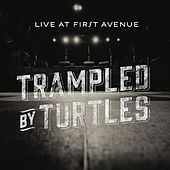 Live at First Avenue de Trampled by Turtles