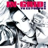 Tu Es Foutu 2012 von In-Grid