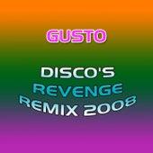 Disco's Revenge Rmx 2008 de Gusto